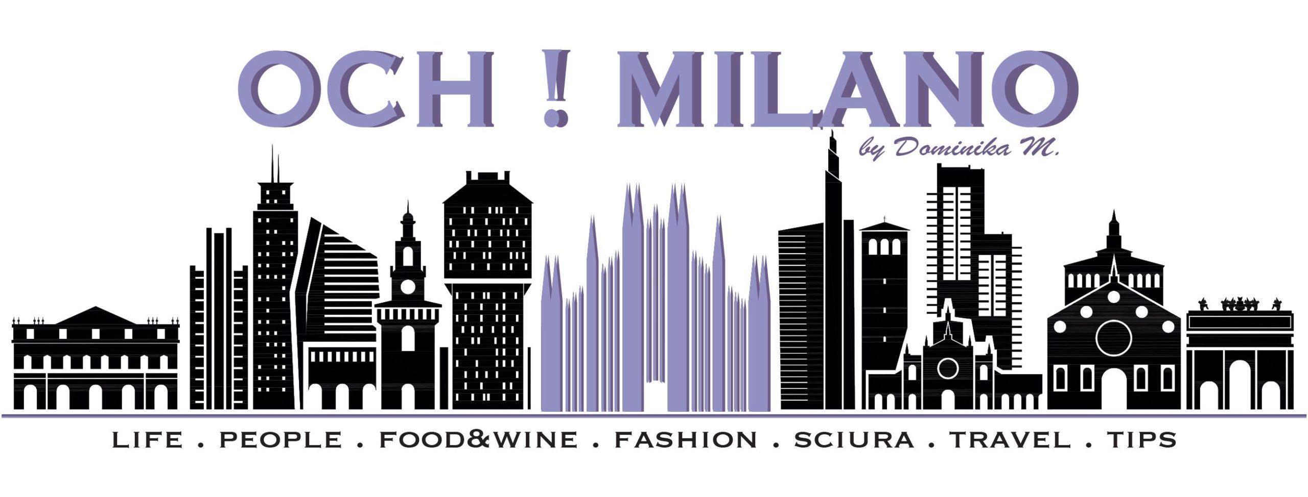 Blog o Mediolanie. O życiu wśród Włochów, włoskich podróżach i kuchni – ochmilano.pl