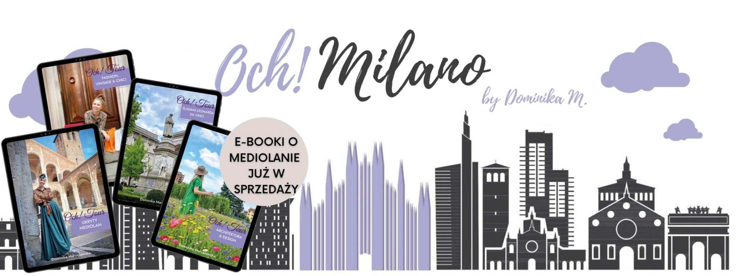 Blog o Mediolanie. O życiu wśród Włochów, włoskich podróżach i kuchni – blog ochmilano.pl